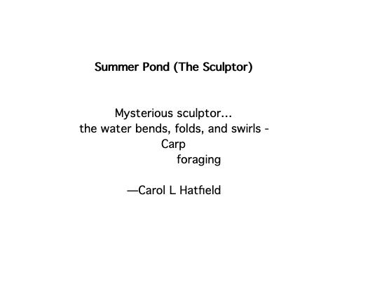 HAIKU - Summer Pond (The Sculptor)